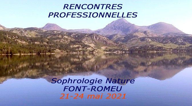 sophrologie nature font-romeu rencontres professionnelles
