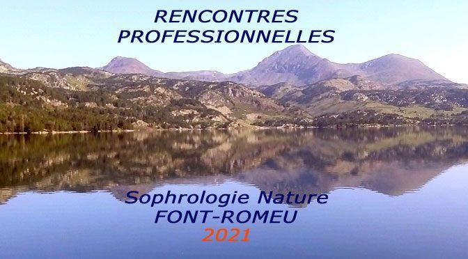 sophrologie nature font-romeu rencontres professionnelles 2021